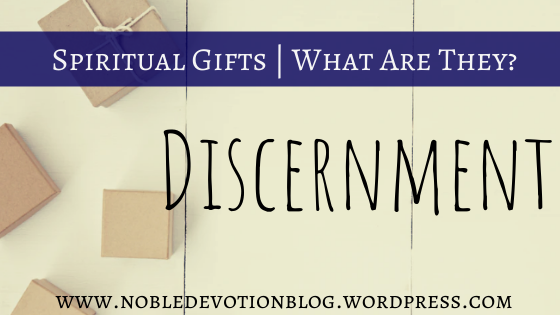 Discernment | Spiritual Gifts